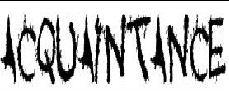 Acquaintance Font